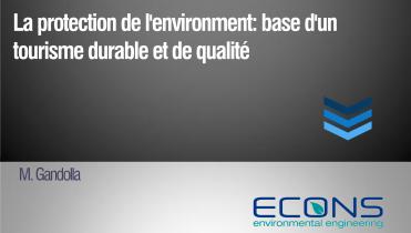 La protection de l'environnement: base d'un tourisme durable et de qualité