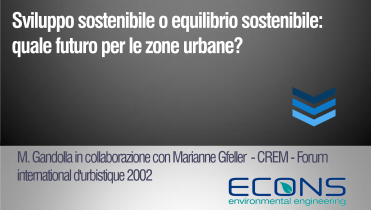 Sviluppo sostenibile o equilibrio sostenibile: quale futuro per le zone urbane?