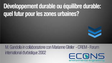 Développement durable ou équilibre durable: quel futur pour les zones urbaines?