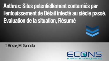 Anthrax: Sites potentiellement contamiés par l'enfouissement de Bétail infecté au siécle passé – Évaluation de la situation, Résumé